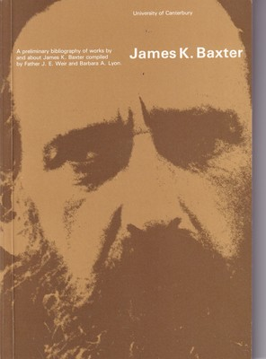 A Preliminary Bibliography of Works by and Works about James K. Baxter