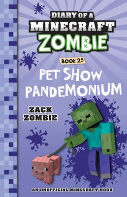 Diary of a Minecraft Zombie #29: Pet Show Pandemonium