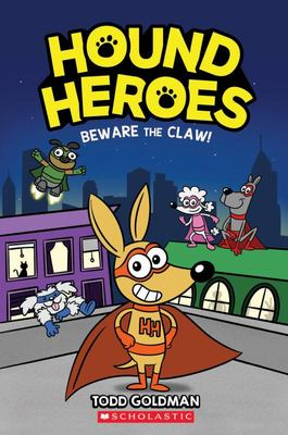 Beware the Claw! (#1 Hound Heroes)
