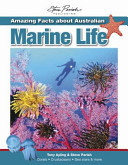 Amazing Facts About Australian Marine Life