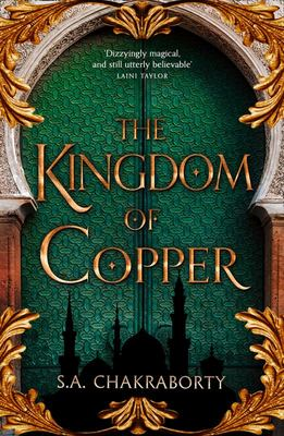 The Kingdom of Copper (Daevabad Trilogy #2)
