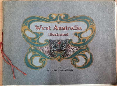 West Australia Illustrated: 33 Present-Day Views