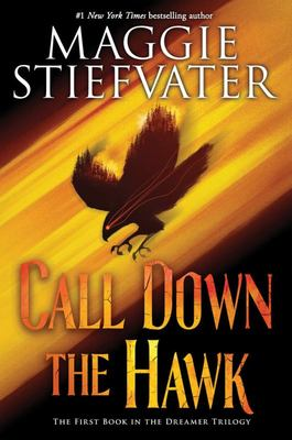Call Down the Hawk (The Dreamer Trilogy #1)