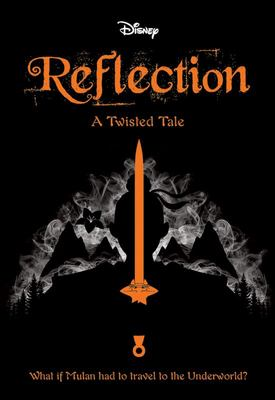 Reflection (#1 Disney: a Twisted Tale)
