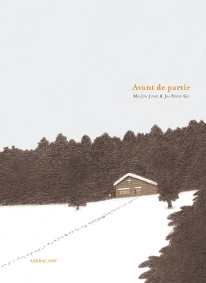 Before Leaving (French) / Avant de partir