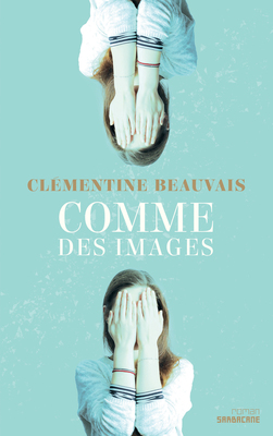 Like Pictures (French) / Comme des images