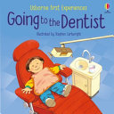Going to the Dentist (First Experiences)