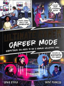 The Ultimate Gamer Guide: Career Mode