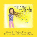 The Magic Is Inside You - Powerful and Positive Thinking for Confident Kids