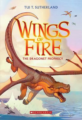 The Dragonet Prophecy (#1 Wings of Fire)