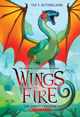 The Hidden Kingdom (#3 Wings of Fire)