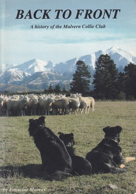 Back  to Front: A history of the Malvern Collie Club