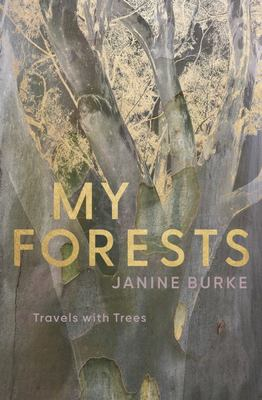 My Forests - Travels with Trees
