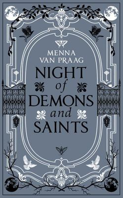 Night of Demons and Saints