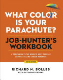 What Color Is Your Parachute? Job-Hunter's Workbook, Sixth Edition - A Companion to the World's Most Popular and Bestselling Career Handbook
