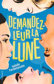 Ask them for the moon (French) / Demandez-leur la lune