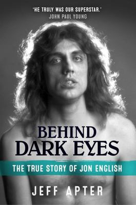 Behind Dark Eyes - The True Story of Jon English