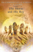 The Horse and His Boy (Chronicles of Narnia #3)