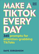 Make a TikTok Everyday