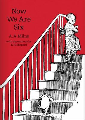 Now We Are Six (Classic Editions HB)