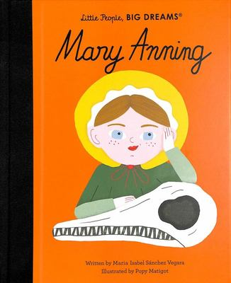 Mary Anning (Little People, Big Dreams)