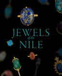 Jewels of the Nile - Ancient Egyptian Treasures from the Worcester Art Museum