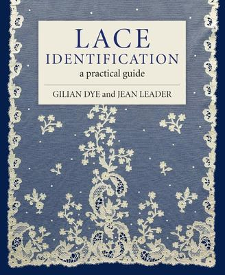 Lace Identification - A Practical Guide