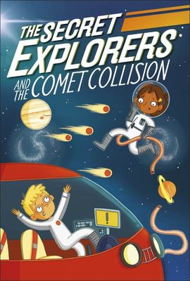 The Secret Explorers and the Comet Collision (#2)