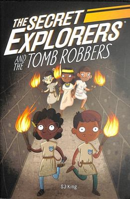 The Secret Explorers and the Tomb Robbers (#3)