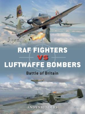 Raf Fighters Vs Luftwaffe Bombers : Battle of Britain