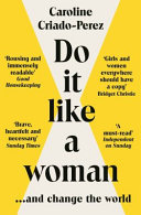 Do It Like a Woman - ... and Change the World
