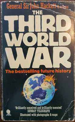 The Third World War - August 1985: A Future History