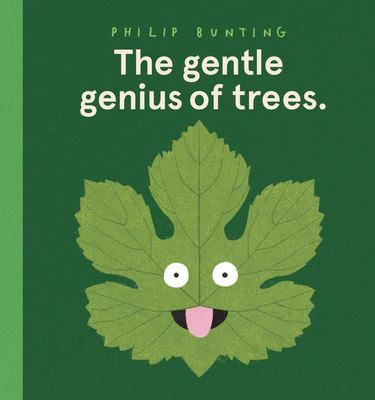 The Gentle Genius of Trees