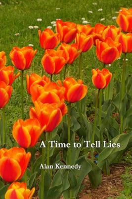 A Time to Tell Lies