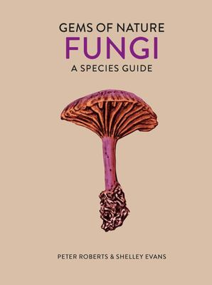 The Little Book of Fungi - Gems of Nature