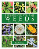 Wonderous World of Weeds
