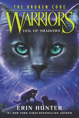 Veil Of Shadows (Warriors: The Broken Code #3)