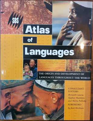 The SBS Atlas of Languages : The Origin and Development of Languages throughout the World