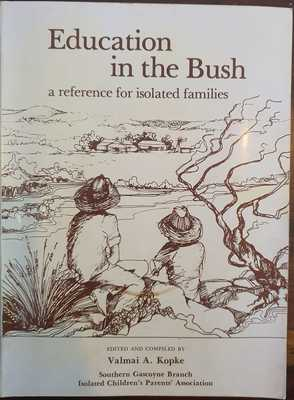 Education in the Bush: A Reference for Isolated Families
