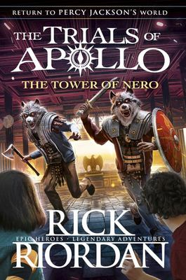 The Tower of Nero (The Trials of Apollo #5)