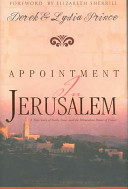 Appointment in Jerusalem - A True Story of Faith, Love, and the Miraculous Power of Prayer