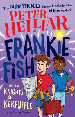Frankie Fish and the Knights of Kerfuffle #6