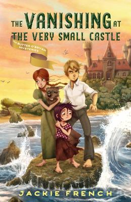 Vanishing at the Very Small Castle (The Butter O'Bryan Mysteries #2)