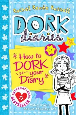 How to Dork Your Diary (#3.5 Dork Diaries)