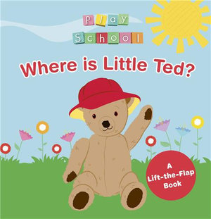 Where is Little Ted?  Play School Search and Find