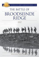 Battle of Broodseinde Ridge 1917 (#21 Australian Army Campaigns)