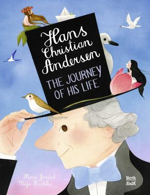 Hans Christian Andersen - The Journey of His Life