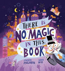There is No Magic in this Book