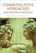 Communicative Approaches for Ancient Languages