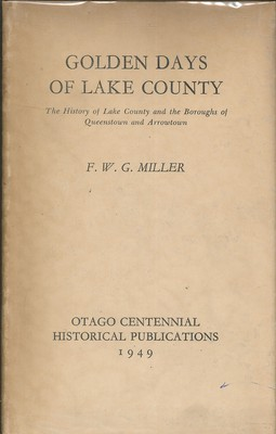 Golden Days of Lake County (First Edition)